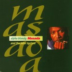 Alpha Blondy and the Solar System - Masada