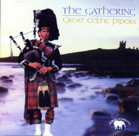 The Gathering - Great Celtic Pipers