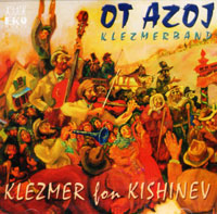 Klezmer for Kishinev - Ot Azoj Klezmerband