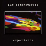 Dub Constructor - Experience