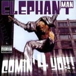 Elephant Man - Comin\' 4 You