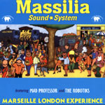 Massilia Sound System - Marseille London experience